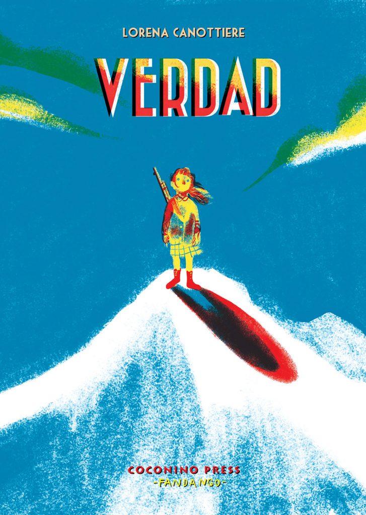 Lorena Canottiere, Verdad. Coconino Press, 2016. 160 pagine a colori