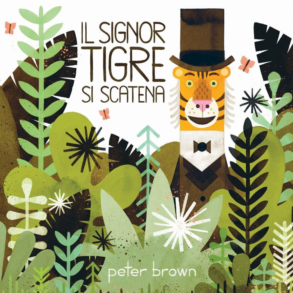 Peter Brown, Il signor Tigre si scatena, Il Castoro editore, recensione, una banda di cefali