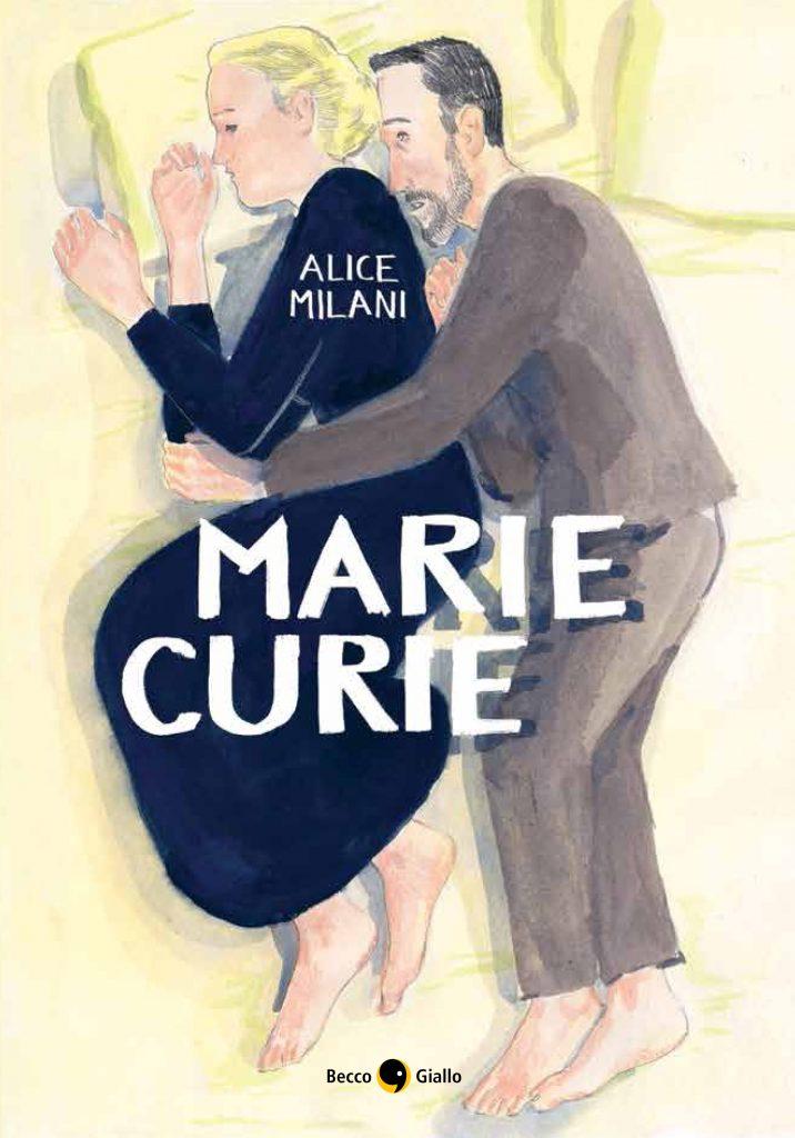 Alice Milani, Marie Curie, BeccoGiallo, recensione, una banda di cefali