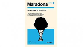 Maradona 101 pillole di saggezza